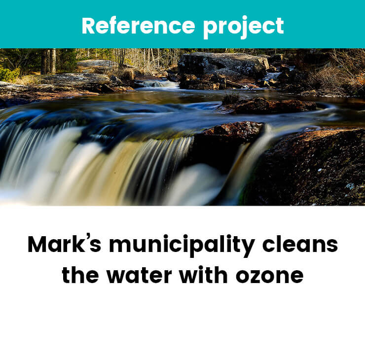 Mark's municipality cleans the water with ozone