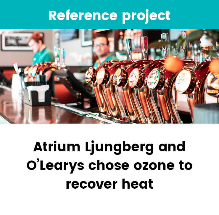 O'learys chose ozone to recover heat