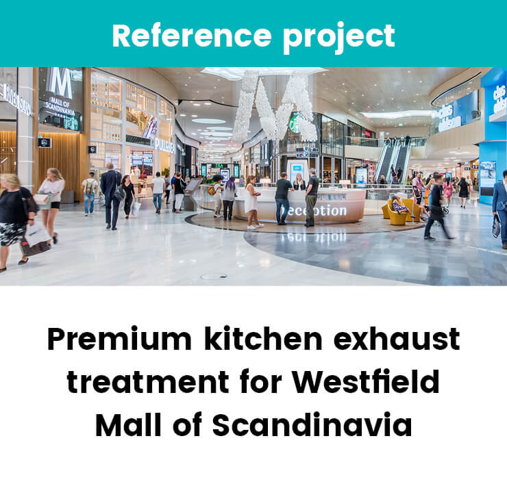 Kitchen exhaust treatment Westfield Mall of Scandinavia